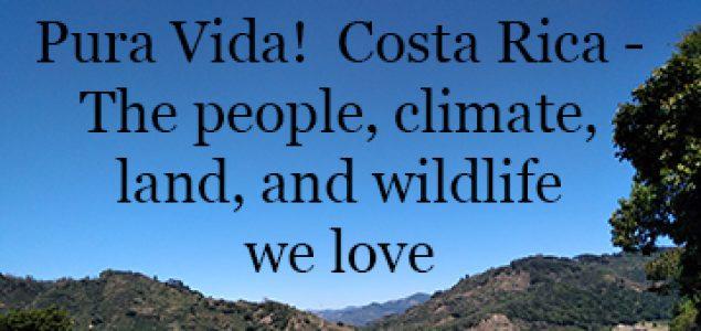 Costa Rica Good Life